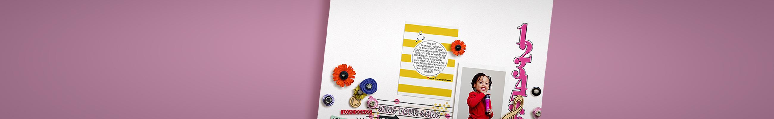 Singing Her Song | Scrapbook Challenge